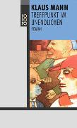 Cover-Bild zu Mann, Klaus: Treffpunkt im Unendlichen