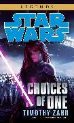 Cover-Bild zu Zahn, Timothy: Choices of One: Star Wars Legends
