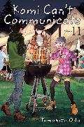 Cover-Bild zu Tomohito Oda: Komi Can't Communicate, Vol. 11