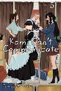 Cover-Bild zu Tomohito Oda: Komi Can't Communicate, Vol. 5