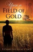 Cover-Bild zu Upon a Field of Gold von Strack, Richard