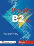 Cover-Bild zu Glotz-Kastanis, Jo: Projekt B2 neu - Übungsbuch