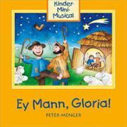 Cover-Bild zu Menger, Peter: CD Ey Mann, Gloria