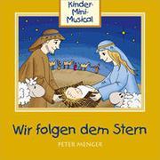 Cover-Bild zu Studio Kids Mittelhessen (Sänger): CD Wir folgen dem Stern