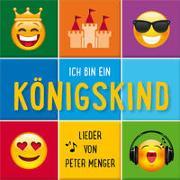Cover-Bild zu Menger, Peter: Ich bin ein Königskind