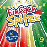Cover-Bild zu Binder, Dina und Julia (Sänger): CD Einfach Spitze, Vol. 9