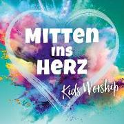 Cover-Bild zu Studio Kids Mittelhessen (Sänger): CD Mitten ins Herz