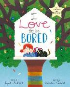 Cover-Bild zu Chabbert, Ingrid: I Love to Be Bored