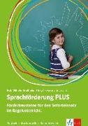 Cover-Bild zu Sprachförderung PLUS. Förderbausteine für den Soforteinsatz im Regelunterricht von Gossmann, Martina