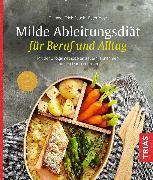 Cover-Bild zu Milde Ableitungsdiät für Beruf und Alltag (eBook) von Rauch, Erich