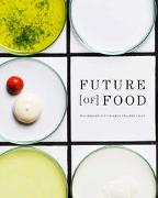 Cover-Bild zu Future [of] Food von Staudacher, Andrea