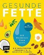 Cover-Bild zu Gesunde Fette - Die wichtigsten Lebensmittel & neuesten Studien - mit 50 Rezepten