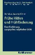 Cover-Bild zu Frühe Hilfen und Frühförderung (eBook) von Ludwig-Körner, Christiane