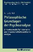 Cover-Bild zu Philosophische Grundlagen der Psychoanalyse (eBook) von Schöpf, Alfred