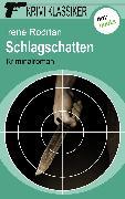 Cover-Bild zu Krimi-Klassiker - Band 14: Schlagschatten (eBook) von Rodrian, Irene