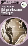 Cover-Bild zu Krimi-Klassiker - Band 16: Bei geschlossenen Vorhängen (eBook) von Rodrian, Irene
