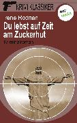 Cover-Bild zu Krimi-Klassiker - Band 8: Du lebst auf Zeit am Zuckerhut (eBook) von Rodrian, Irene
