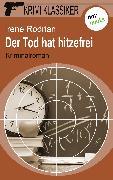 Cover-Bild zu Krimi-Klassiker - Band 9: Der Tod hat hitzefrei (eBook) von Rodrian, Irene
