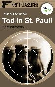 Cover-Bild zu Krimi-Klassiker - Band 1: Tod in St. Pauli (eBook) von Rodrian, Irene