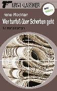 Cover-Bild zu Krimi-Klassiker - Band 3: Wer barfuß über Scherben geht (eBook) von Rodrian, Irene