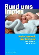 Cover-Bild zu Rund ums Impfen (eBook) von Emmenegger, Julia