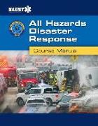 Cover-Bild zu AHDR: All Hazards Disaster Response von National Association of Emergency Medical Technicians (NAEMT)