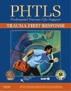 Cover-Bild zu PHTLS:Trauma First Response von NAEMT