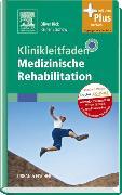 Cover-Bild zu Klinikleitfaden Medizinische Rehabilitation von Rick, Oliver (Hrsg.)