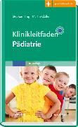 Cover-Bild zu Klinikleitfaden Pädiatrie von Illing, Stephan (Hrsg.)