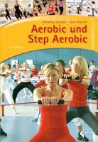 Cover-Bild zu Aerobic und Step Aerobic von Schuba, Violetta