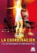 Cover-Bild zu La coordinación y el entrenamiento propioceptivo (Bicolor) (eBook) von Häfelinger, Ulla