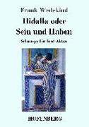 Cover-Bild zu Wedekind, Frank: Hidalla oder Sein und Haben