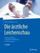 Cover-Bild zu Die ärztliche Leichenschau von Madea, Burkhard (Hrsg.)