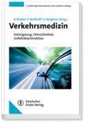 Cover-Bild zu Verkehrsmedizin von Madea, Burkhard (Hrsg.)