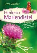 Cover-Bild zu Heilerin Mariendistel von Geißer, Uwe