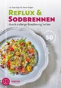 Cover-Bild zu Reflux und Sodbrennen durch richtige Ernährung heilen von Fegerl, Sepp