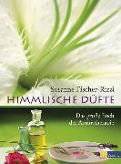 Cover-Bild zu Himmlische Düfte (eBook) von Fischer-Rizzi, Susanne