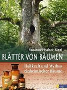 Cover-Bild zu Blätter von Bäumen (eBook) von Fischer-Rizzi, Susanne