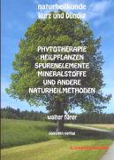 Cover-Bild zu Naturheilkunde kurz und bündig von Fürer, Walter