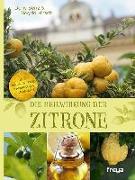 Cover-Bild zu Die Heilwirkung der Zitrone von Benz, Doris