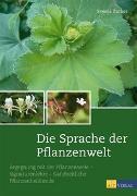 Cover-Bild zu Die Sprache der Pflanzenwelt von Zuther, Svenja