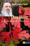 Cover-Bild zu Das Herz und seine heilenden Pflanzen von Brunke, Frank