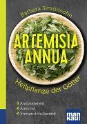 Cover-Bild zu Artemisia annua - Heilpflanze der Götter. Kompakt-Ratgeber von Simonsohn, Barbara
