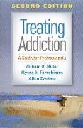 Cover-Bild zu Treating Addiction, Second Edition von Miller, William R.