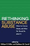 Cover-Bild zu Rethinking Substance Abuse von Miller, William R. (Hrsg.)