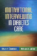 Cover-Bild zu Motivational Interviewing in Diabetes Care (eBook) von Steinberg, Marc P.