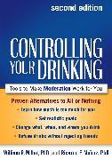 Cover-Bild zu Controlling Your Drinking, Second Edition (eBook) von Miller, William R.