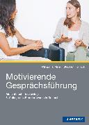 Cover-Bild zu Motivierende Gesprächsführung (eBook) von Miller, William R.
