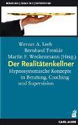 Cover-Bild zu Der Realitätenkellner von Leeb, Werner A. (Hrsg.)