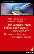Cover-Bild zu Wie kann ich Ihnen helfen, mich wieder loszuwerden? von Conen, Marie-Luise